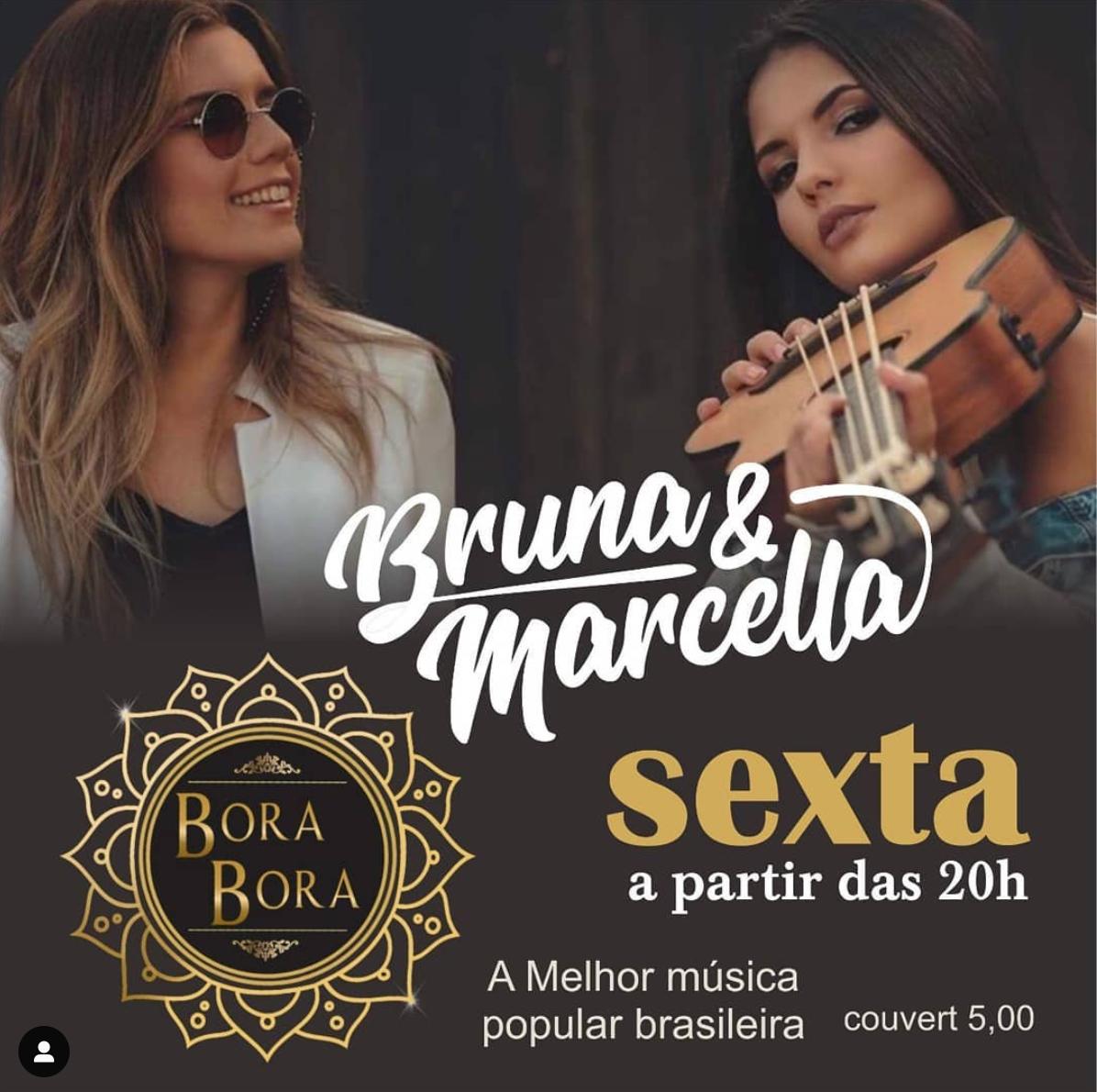 Venha ver Bruna & Marcella no Bora Bora