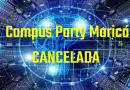 Pre venda e evento Campus Party Cancelada