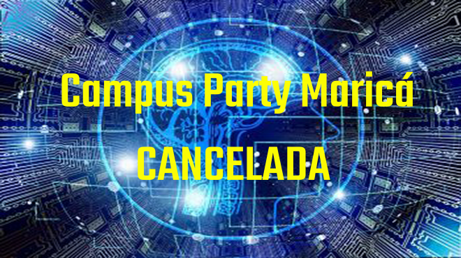 Pre venda e evento Campus Party Cancelada