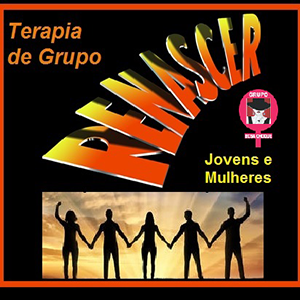 Terapia de Grupo - Renascer - Rosa Choque